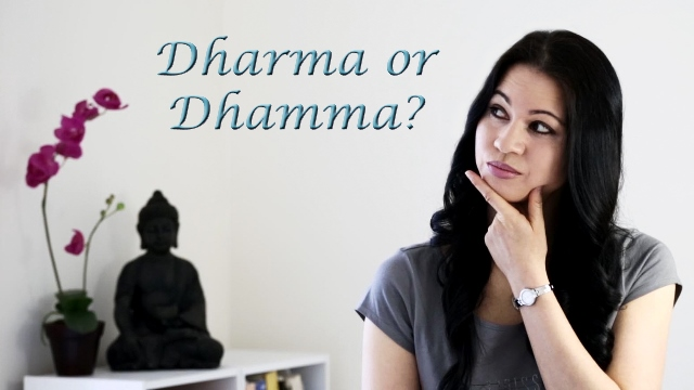 Buddhist Language - Dharma or Dhamma www.enthusiasticbuddhist.com