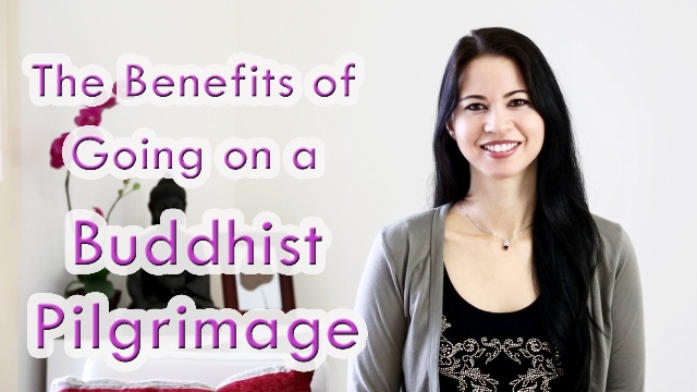 benefit of going on a buddhist pilgrimage - www.enthusiasticbuddhist.com