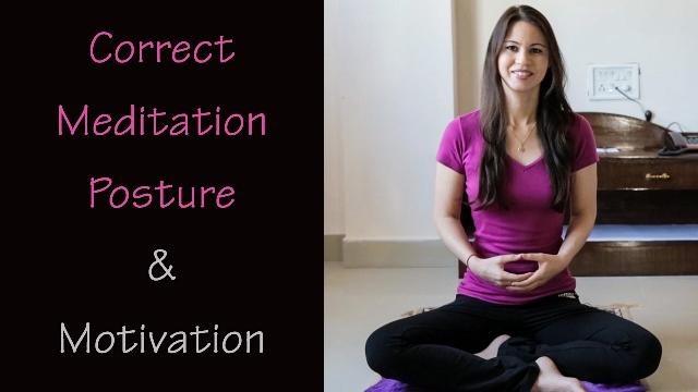 Correct Meditation Posture And Motivation