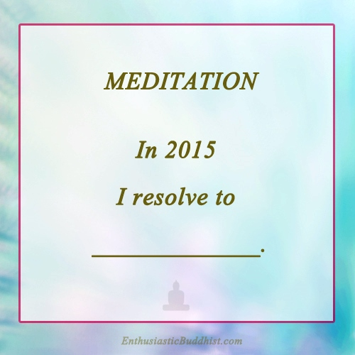 Meditation 2015 new years resolution
